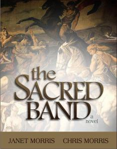The Sacred Band, by Janet Morris and Chris Morris, heroic fantasy novel, 8th book the Sacred Band of Stepsons series.