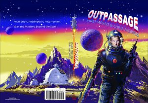 Outpassage, the Author's Cut by Janet Morris and Chris Morris (Perseid Press, 2014)