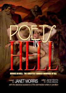 Poets in Hell, edited by Janet Morris and Chris Morris, #17 in the Heroes in Hell series.
