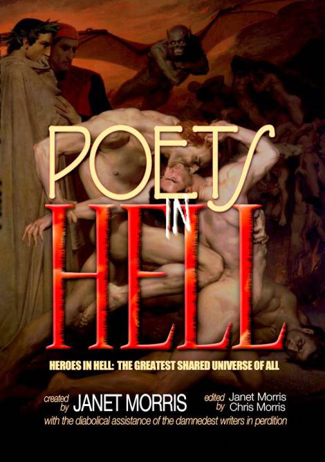 Poets in Hell, vol 17 in the Heroes in Hell series created by Janet Morris,from Perseid Press.